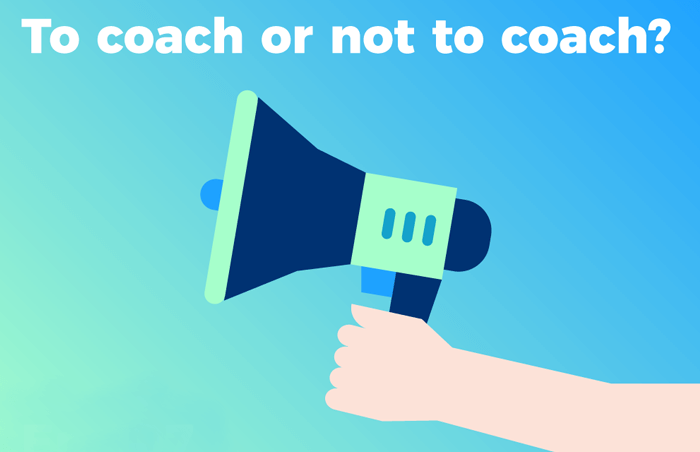 Podcast 107 - To coach, or not to coach?