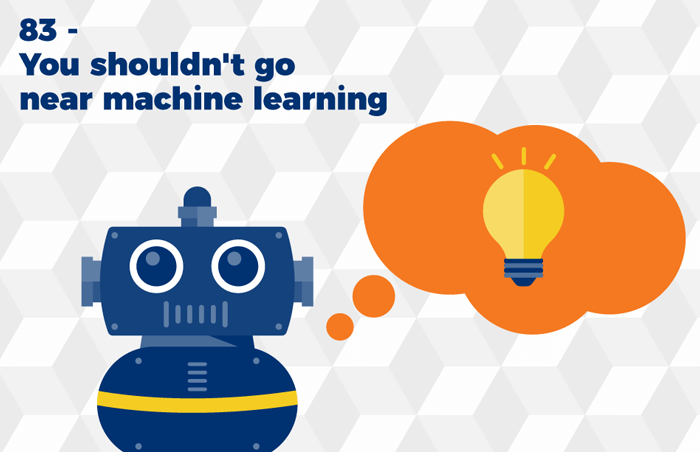 Podcast 83 - You shouldn't go near machine learning